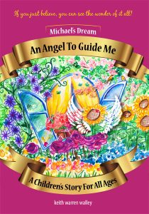 An Angel to Guide Me by Christian fiction author Keith Walley
