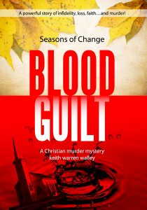 Bloodguilt by Christian author Keith Warren Walley