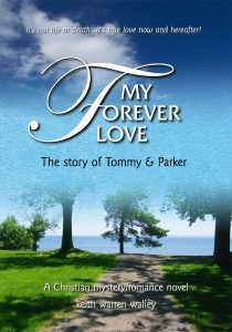My Forever Love by Christian fiction author Keith Walley